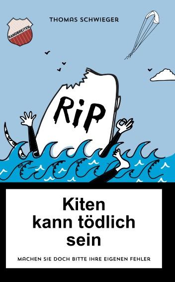 Thomas Schwieger - Kiten kann tödlich sein